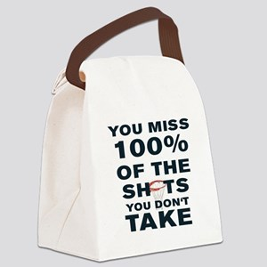 YOU MISS 100% OF THE SHOTS YOU DO Canvas Lunch Bag