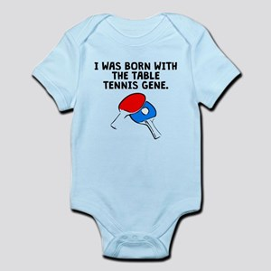 Born With The Table Tennis Gene Body Suit