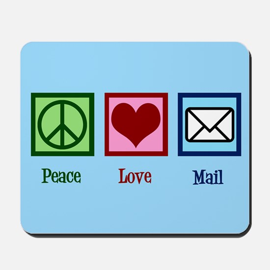 Peace Love Mail Mousepad