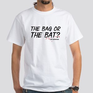 Ray Donovan: The bag or bat T-Shirt