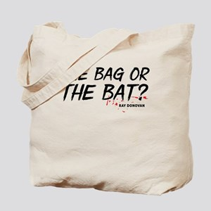 Ray Donovan: The bag or bat Tote Bag