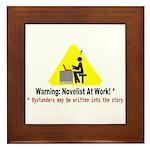 Warning: Novelist at Work Framed Tile