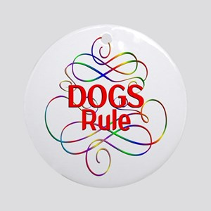 Dogs Rule Round Ornament