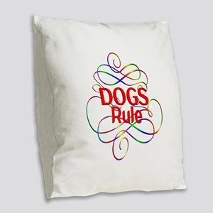 Dogs Rule Burlap Throw Pillow