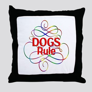 Dogs Rule Throw Pillow