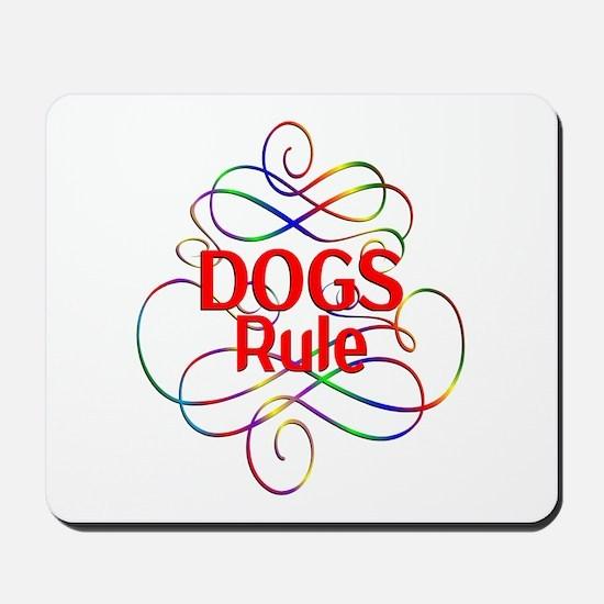 Dogs Rule Mousepad