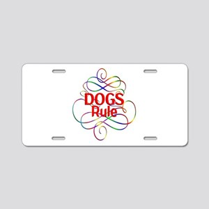 Dogs Rule Aluminum License Plate
