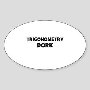Trigonometry Dork Oval Sticker