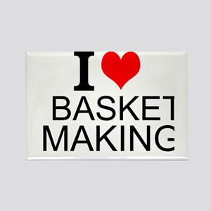 I Love Basket Making Magnets