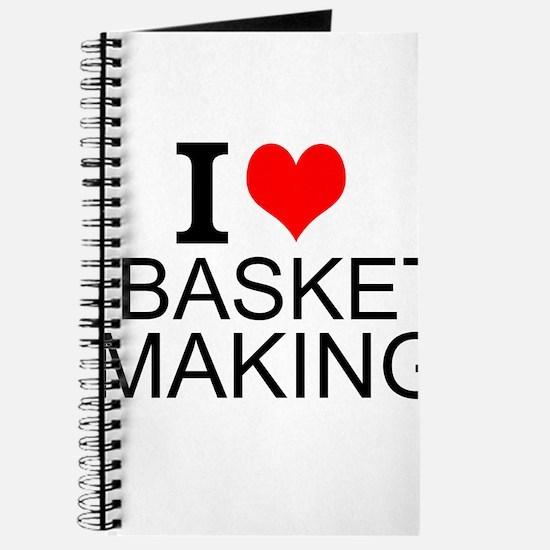 I Love Basket Making Journal