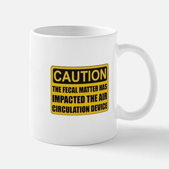 Caution Fecal Matter Mugs