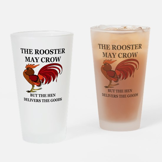 THE ROOSTER MAY CROW...BUT THE HEN  Drinking Glass