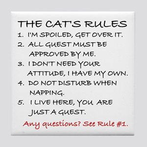 THE CAT'S RULES Tile Coaster