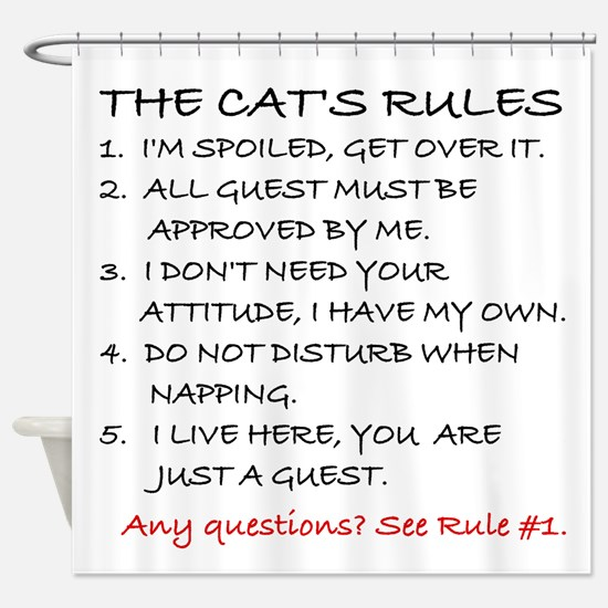 THE CAT'S RULES Shower Curtain