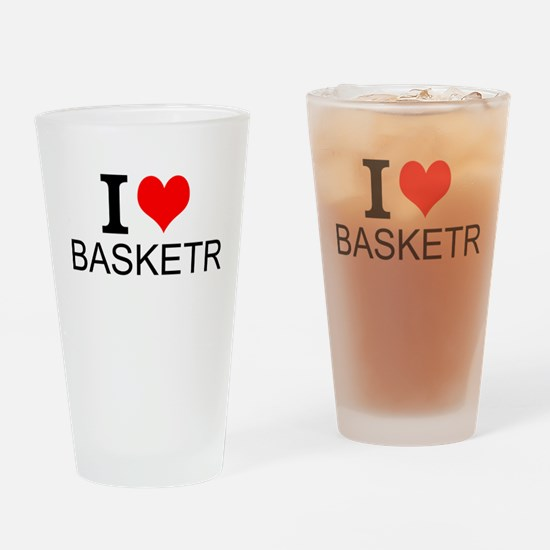 I Love Basketry Drinking Glass
