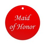 Maid of honor Round Ornament