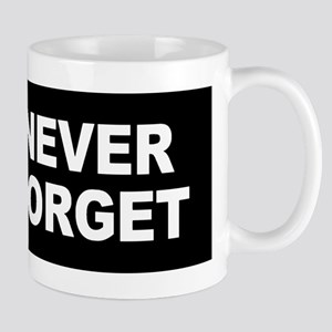 Never Forget Mugs