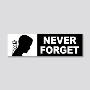 Never Forget Car Magnet 10 x 3
