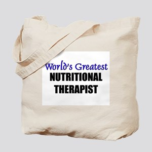 Worlds Greatest NUTRITIONAL THERAPIST Tote Bag
