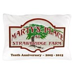 Marty's Place Tenth Anniversary Pillow Case