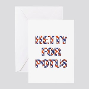 HETTY FOR POTUS Greeting Cards