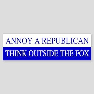Annoy A Republican Bumper Sticker