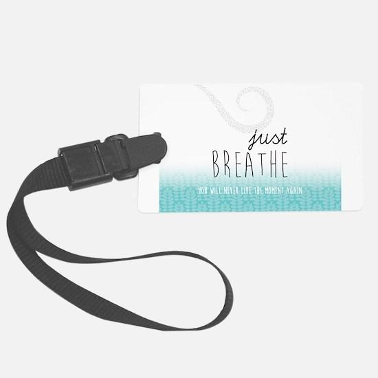 Just Breathe Luggage Tag
