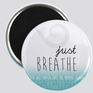 Just Breathe Magnets