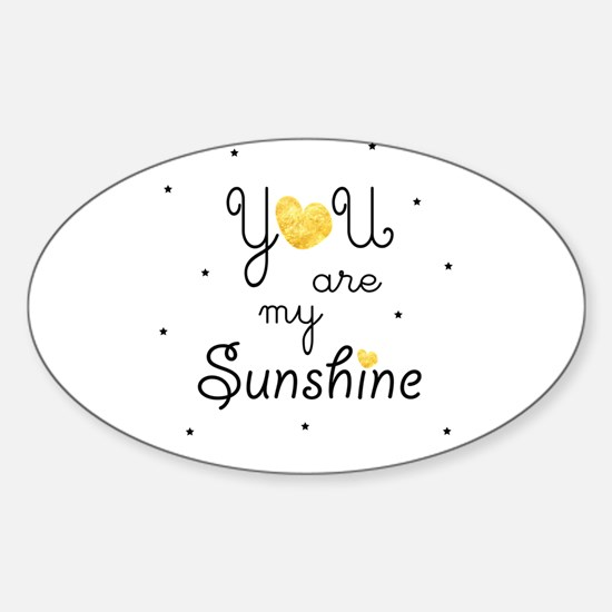 You are my sunshine - gold Decal