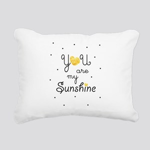 You are my sunshine - go Rectangular Canvas Pillow