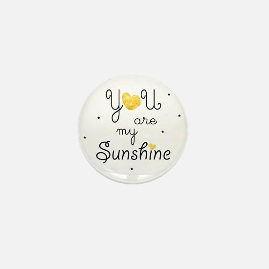 You are my sunshine - gold Mini Button