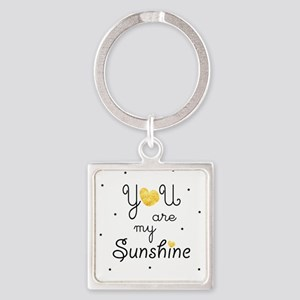 You are my sunshine - gold Keychains