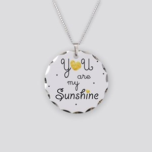 You are my sunshine - gold Necklace Circle Charm