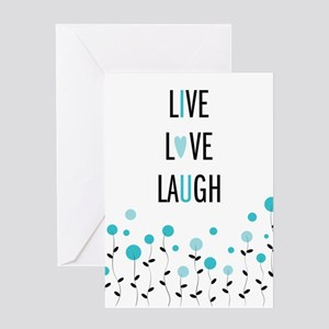 Live Love Laugh Greeting Cards
