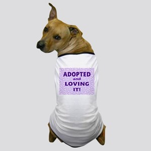 Adopted and Loving It (Purple) Dog T-Shirt