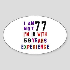 77 Birthday Designs Sticker (Oval)