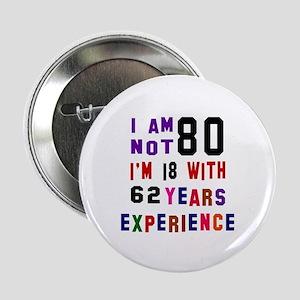 """80 Birthday Designs 2.25"""" Button"""