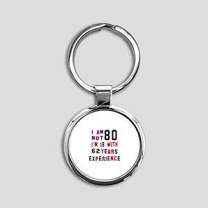 80 Birthday Designs Round Keychain
