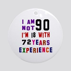 90 Birthday Designs Round Ornament