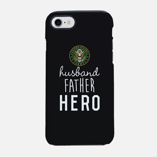 Army Husband Father Hero iPhone 8/7 Tough Case