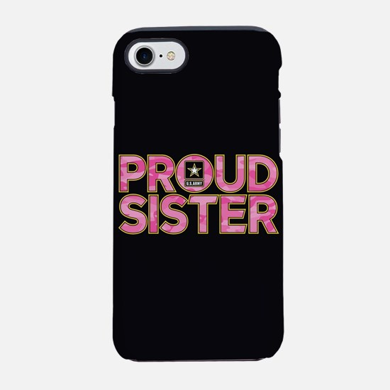 Proud Army Sister iPhone 8/7 Tough Case