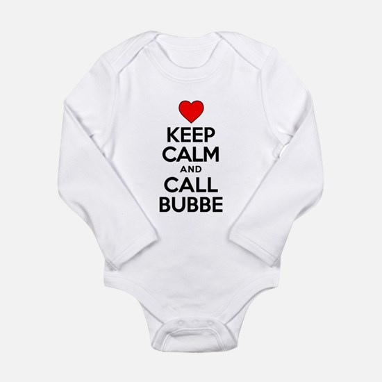 Keep Calm Call Bubbe Body Suit