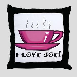 I Love Joe Throw Pillow