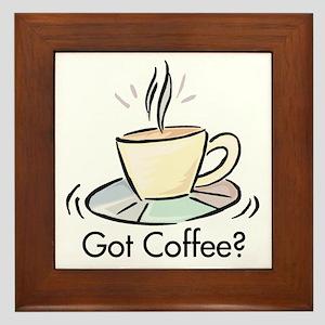 Got Coffee? Framed Tile