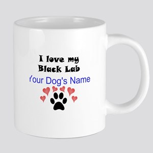 Custom I Love My Black Lab Mugs