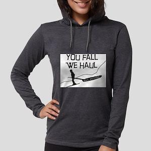 you fall we haul Long Sleeve T-Shirt
