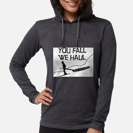 you fall we haul.PNG Long Sleeve T-Shirt