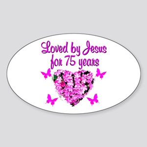 BLESSED 75TH Sticker (Oval)