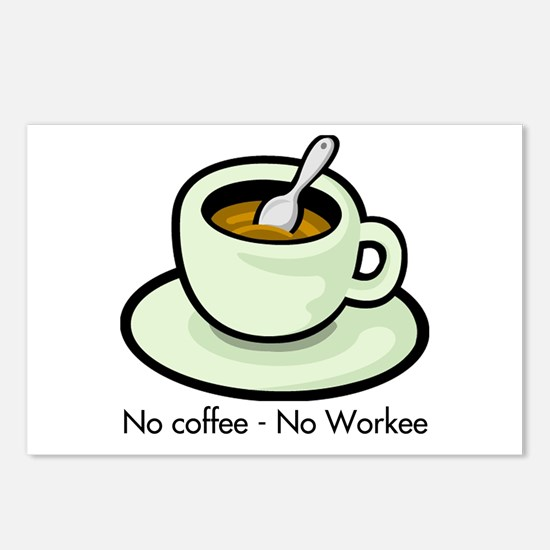 No Coffee, No Workee Postcards (Package of 8)