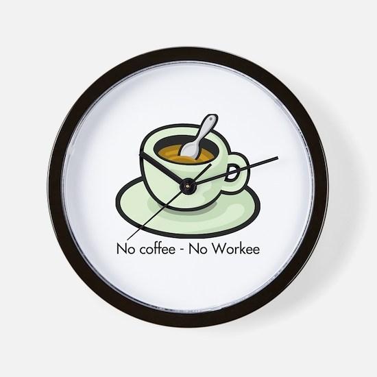 No Coffee, No Workee Wall Clock